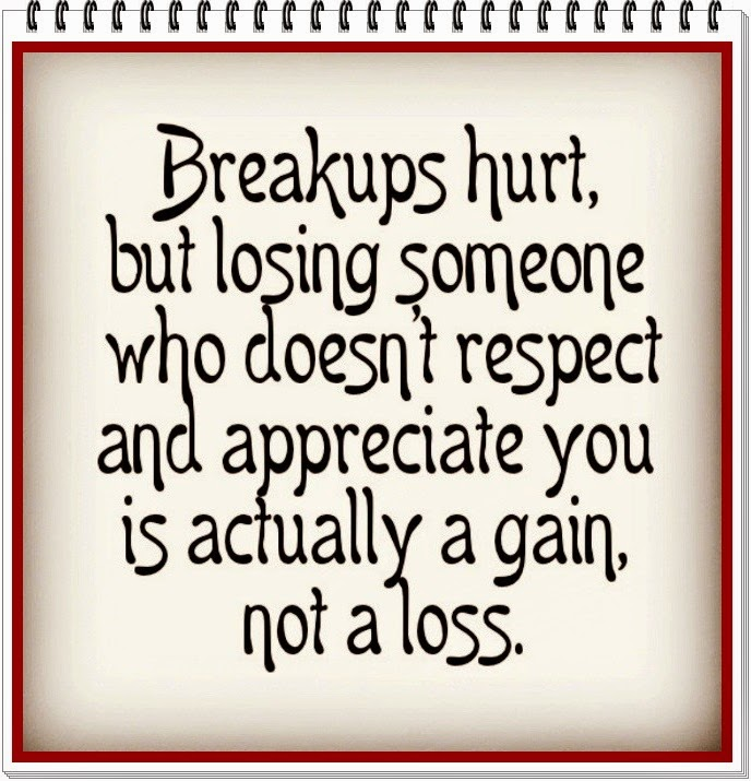 breakups-hurt-but-losing-someone-who-doesnt-respect-and-appreciate-you-is-acually-a-gain-not-a-loss