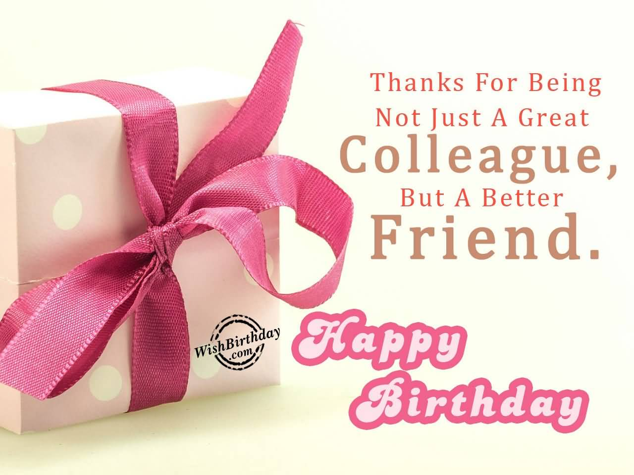 A Great Colleague But A Better Happy Birthday Greeting