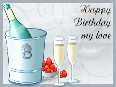 Amazing Happy Birthday My Love Picture Wishes For My Love