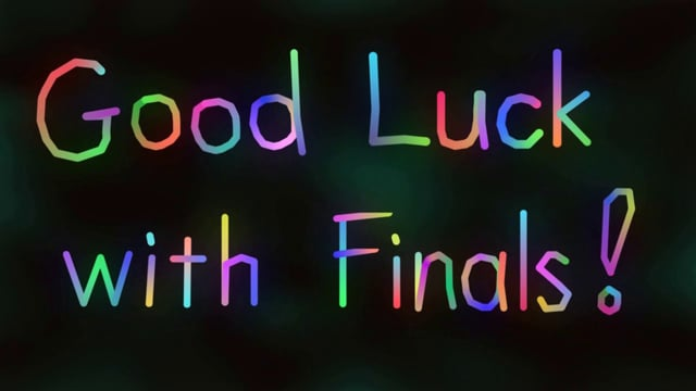 Awesome Good Luck With Finals! Image