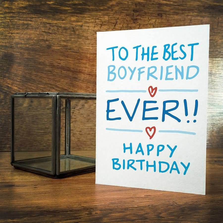 Best Happy Birthday Wishes Card To My Sweet Boyfriend