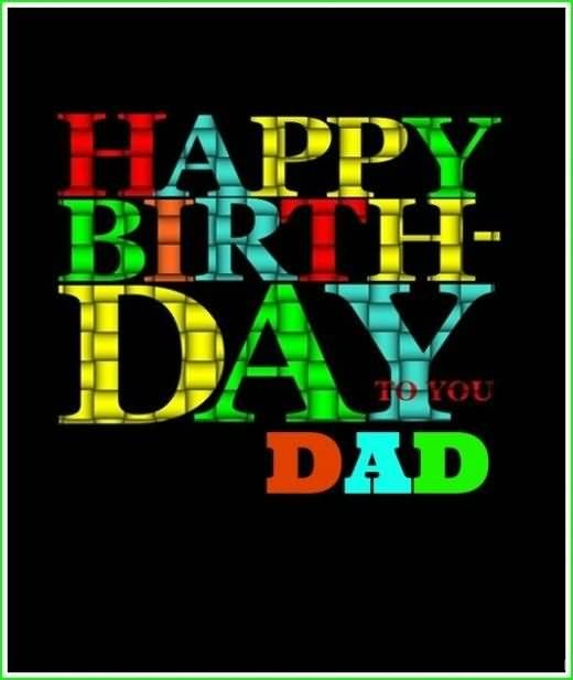 Black Background Colorful Happy Birthday Dad Wishes Image