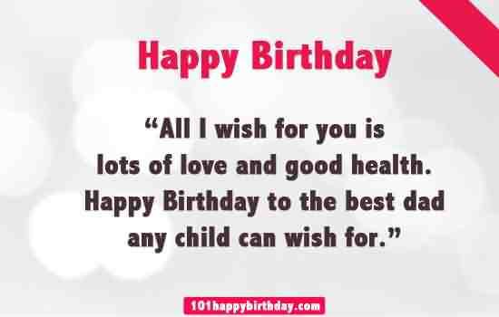 Dear Father Happy Birthday You Are The Best Dad In The World