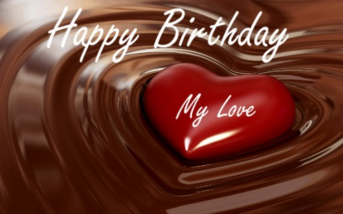 Delicious Happy Birthday Wishes To My Love