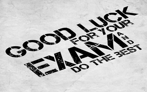 Good Luck For Your Exam And Do The Best Image