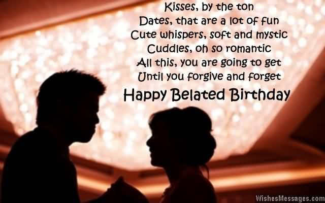 Happy Belated Birthday Message To Lover