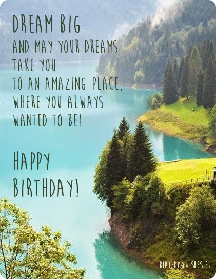 Happy Birthday Dear Big And May Your Dreams Take You To An Amazing Place Greeting Image