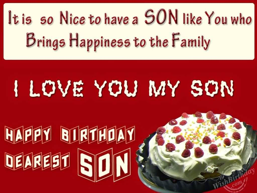 Happy Birthday Dearest Son Have A Great Day