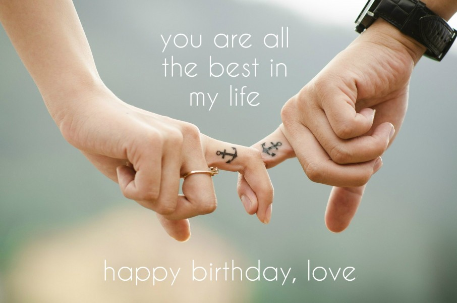 Happy Birthday Love You Are All The Best My Life