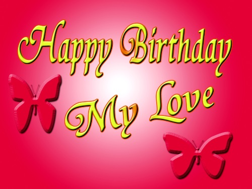 Happy Birthday Message To My Love Picture