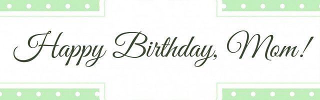 Happy Birthday Mom Facebook Cover Image