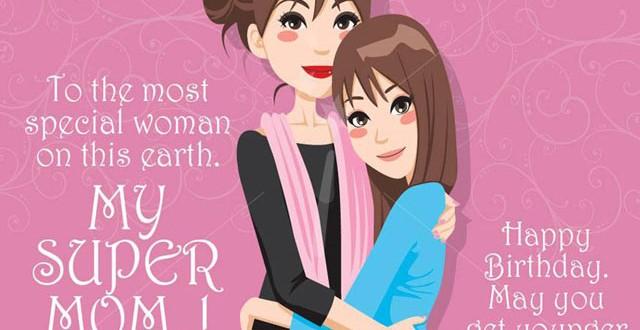 Happy Birthday My Super Mom Best Wishes Image