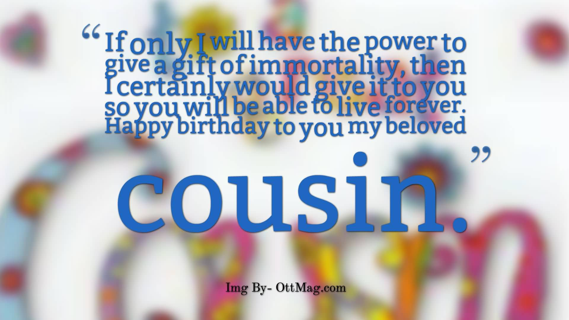 31 amazing cousin birthday wishes greetings graphics picsmine happy birthday quotes for dear cousin kristyandbryce Image collections