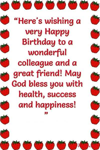 Happy Birthday To A Wonderful Colleague Quotes Image