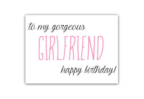 Happy Birthday To My Gorgeous Girlfriend Card Wishes