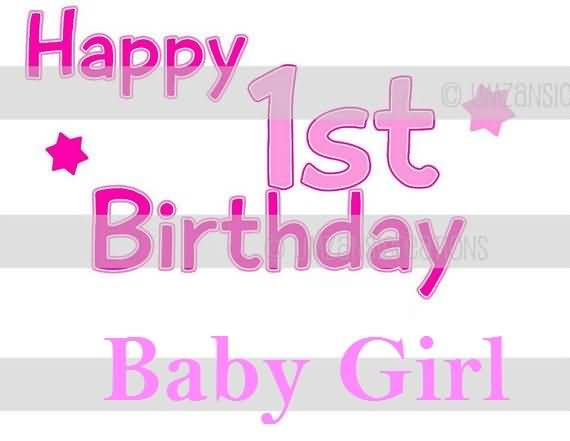Have A Fantastic Day Happy Birthday Baby Girl