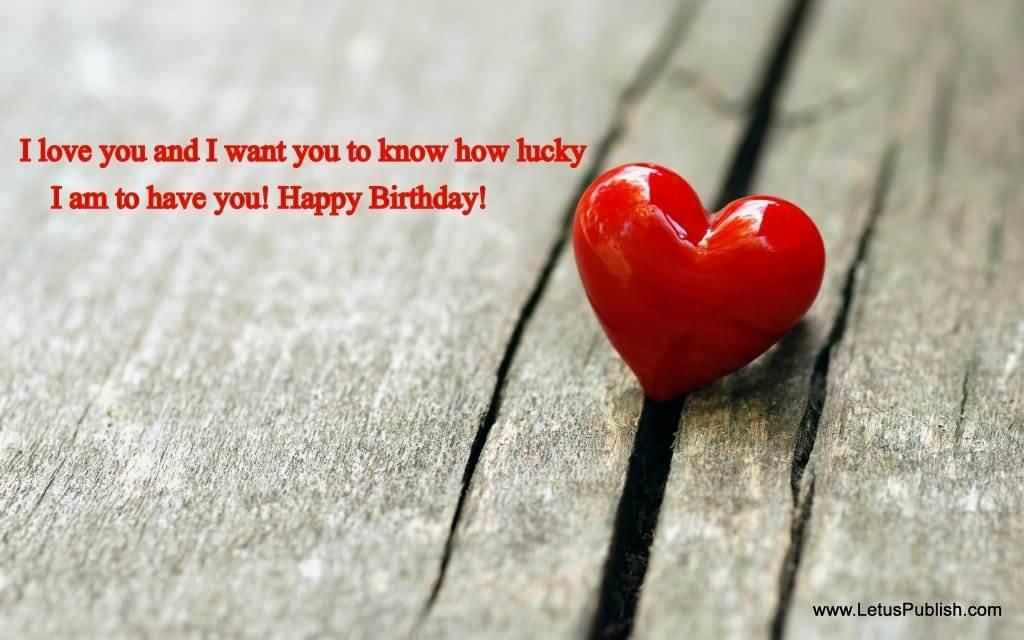 Have A Wonderful Birthday My Love