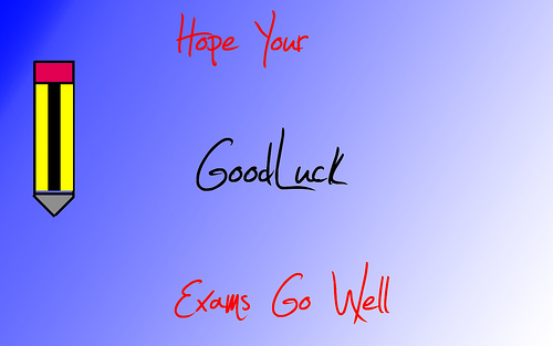 Hope Your Good Luck Exams Go Well Picture