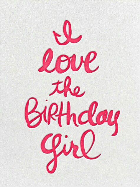 I Love The Birthday Girl Card Idea