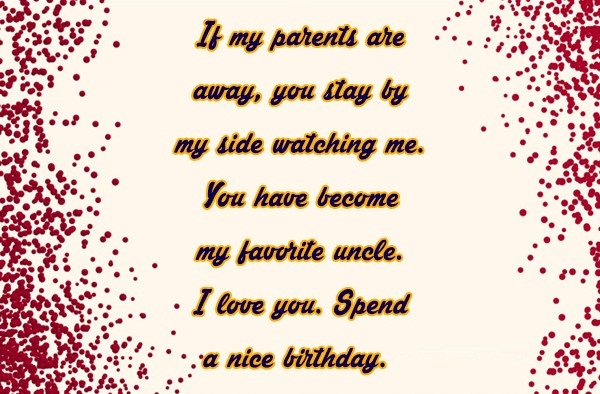 I Love You Spend A Nice Birthday Uncle