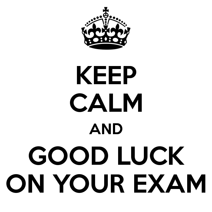 Keep Calm And Good Luck On Your Exam Image