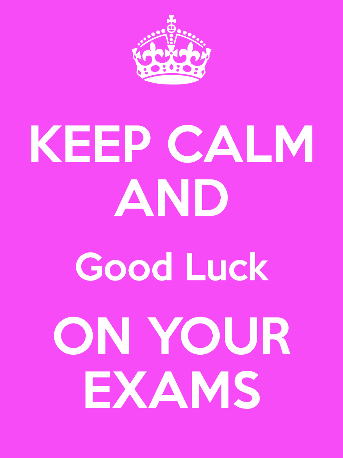 Keep Calm And Good Luck On Your Exams Picture