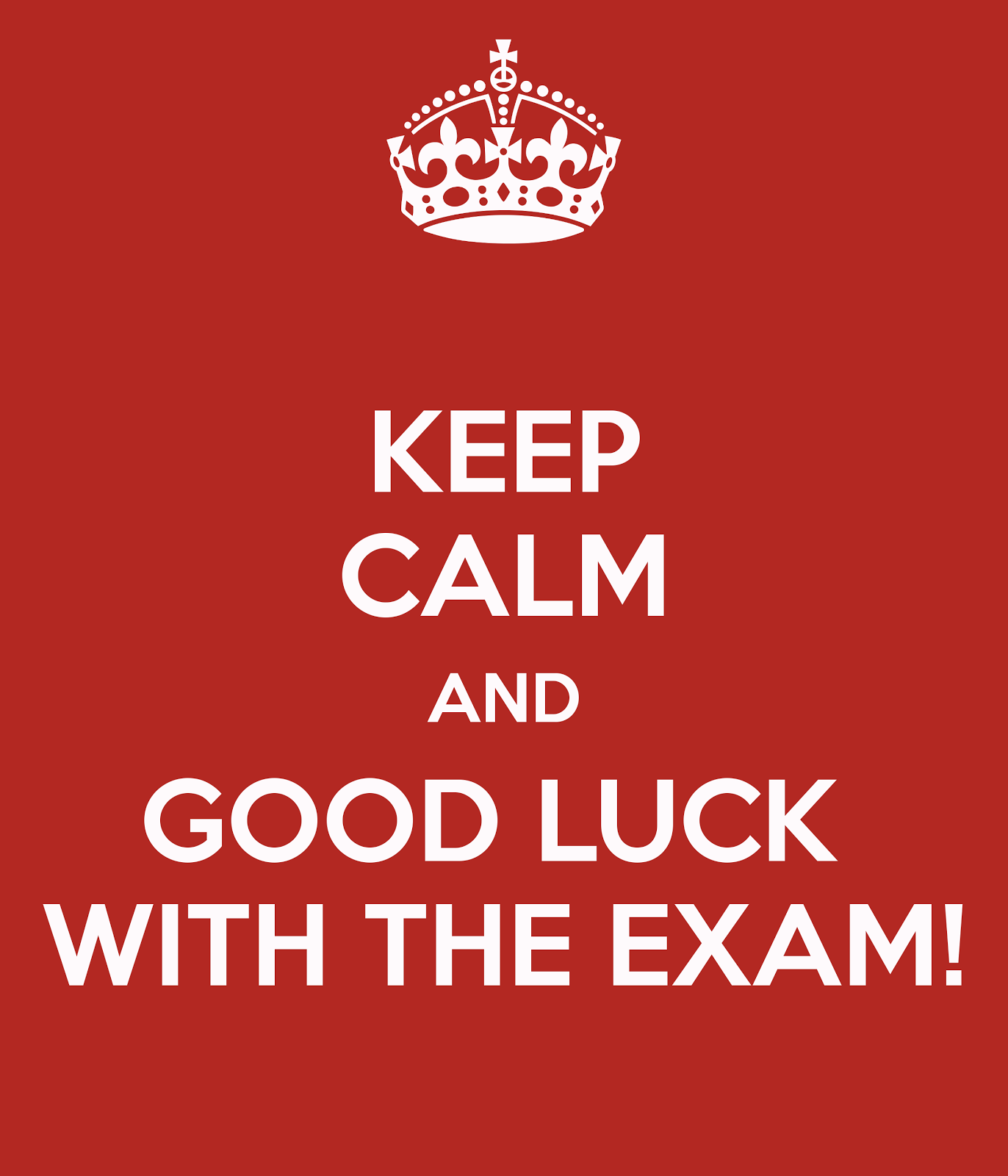 Keep Calm And Good Luck With The Exam Picture