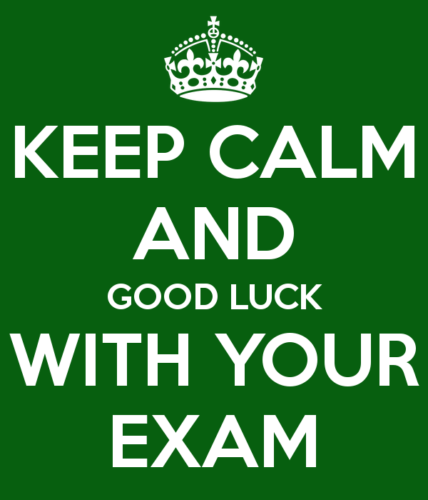 Keep Calm And Good Luck With Your Exam Image