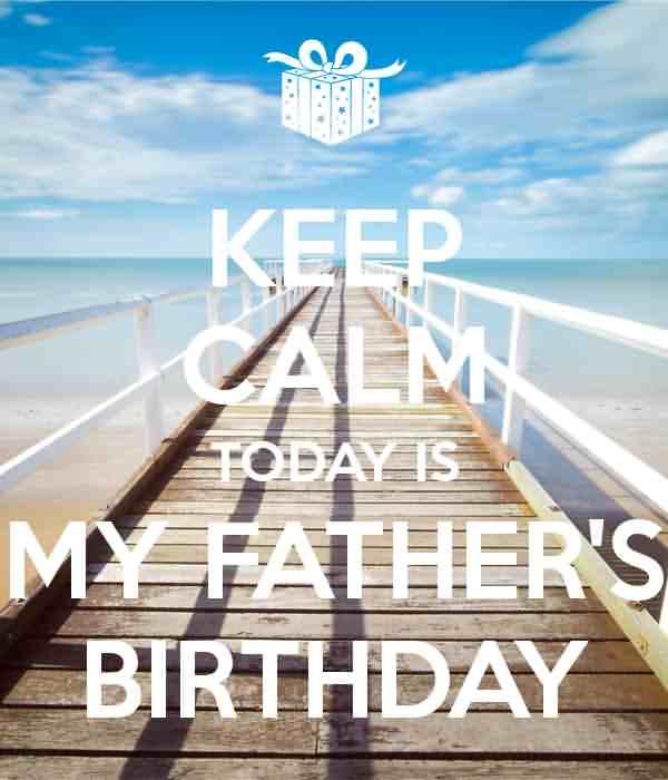 Keep Calm Wish My Father Birthday Image