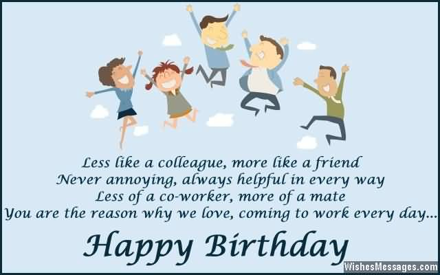 Less Of A Co Worker More Of A Mate Happy Birthday Colleague