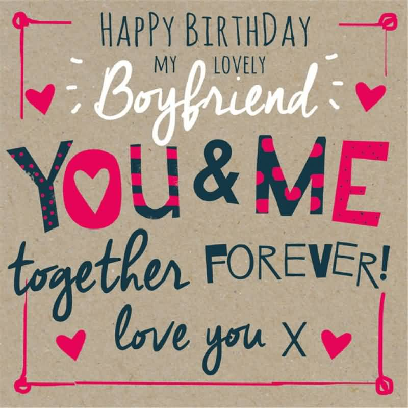 Cute Happy Birthday Quotes For Your Husband Or Boyfriend: 21 Beautiful Boyfriend Birthday Greeting, Wishes & Photos