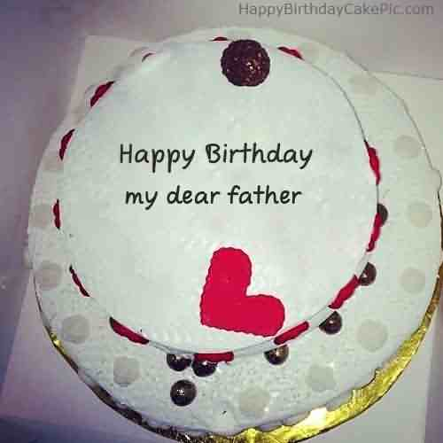 Lovely Father Happy Birthday Cake Wishes For Father Picsmine