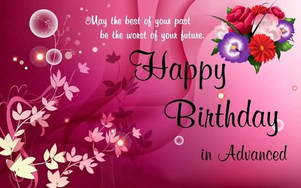May The Best Of Your Post Happy Birthday Colleague In Advance Colleague Birthday Wishes