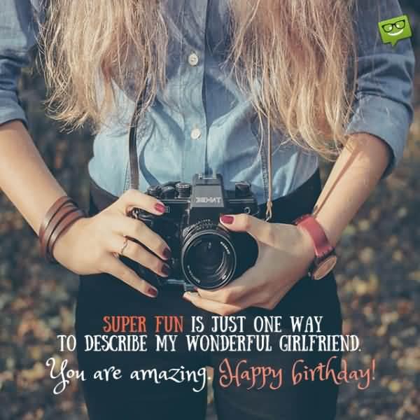 My Wonderful Girlfriend Your Are Amazing Happy Birthday