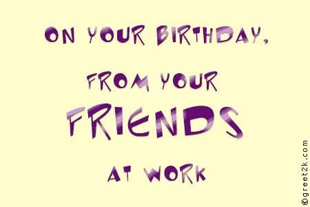 On Your Birthday Colleague Greeting Card