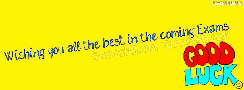 Quotes Wishing You All The Best In The Coming Exams Good Luck Image
