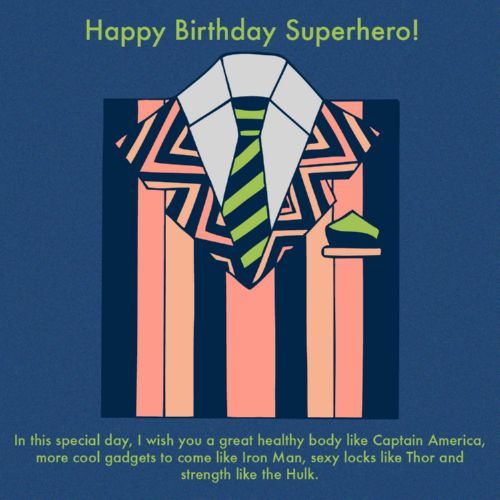 Superhero In this Day I Wish You A Great Body Like Captain America Sexy Look Like Thor And Strength Like The Hulk Happy Birthday