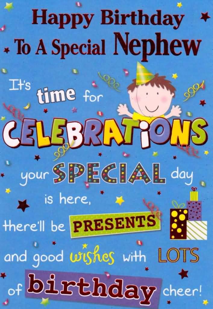 To A Special Nephew It's Time For Celebrate You Special Day Is Here Happy Birthday Greeting Card