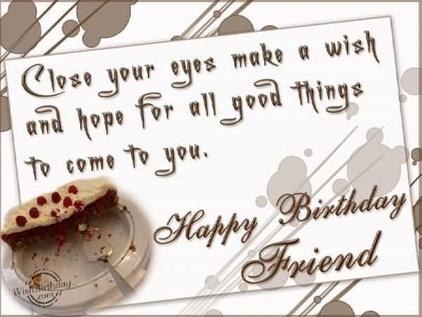 Wish And Hope For All Good Things To Come To You Happy Birthday Colleague