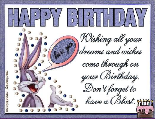 Wishing All Your Dream And Wishes Have A Blast Colleague