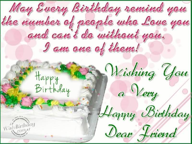 Wishing You A Very Happy Birthday Dear Friend You Are Very Special Colleague