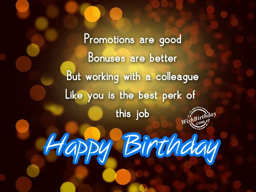 Your Birthday Is Important For Me Wishing You A Very Happy Birthday Colleague