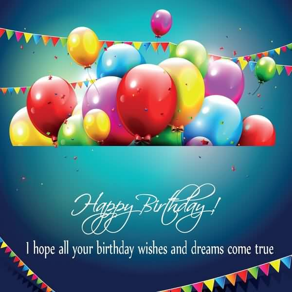 Your Birthday Wishes And Dreams Come True Happy Birthday Colleague