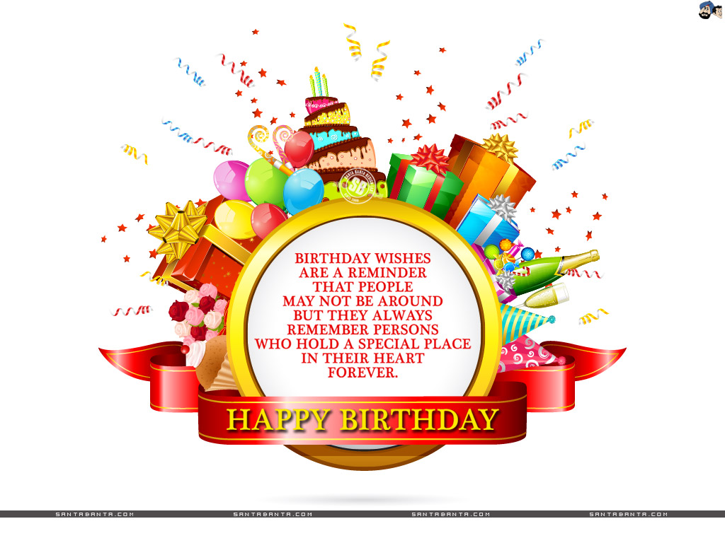 birthday wishes are a reminder that people may not be around but they always remember persons who hold a special place in their heart forever. happy birthday