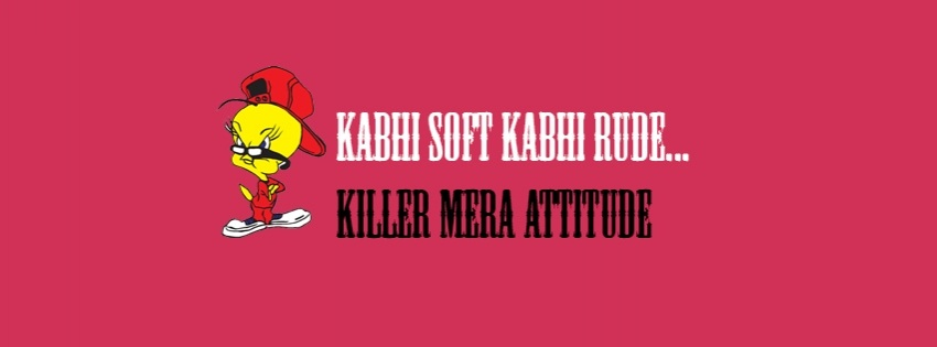 Kabhi Soft Kabhi Rude Killer Mera Attitude