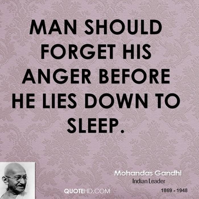 Man Should Anger Before He Lies Down To Sleep