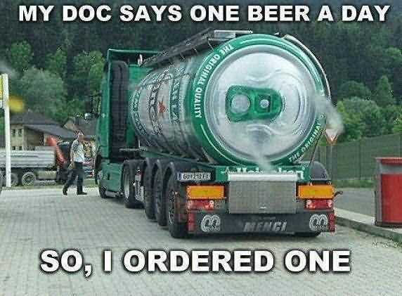 My Doc Says One Beer A Day So I Ordered One