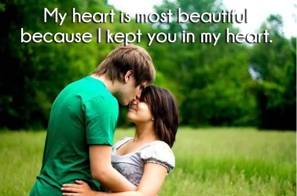 My Heart Is Most Beautiful Because L Kept You In My Heart