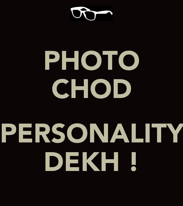 Photo Chod Personality Dekh