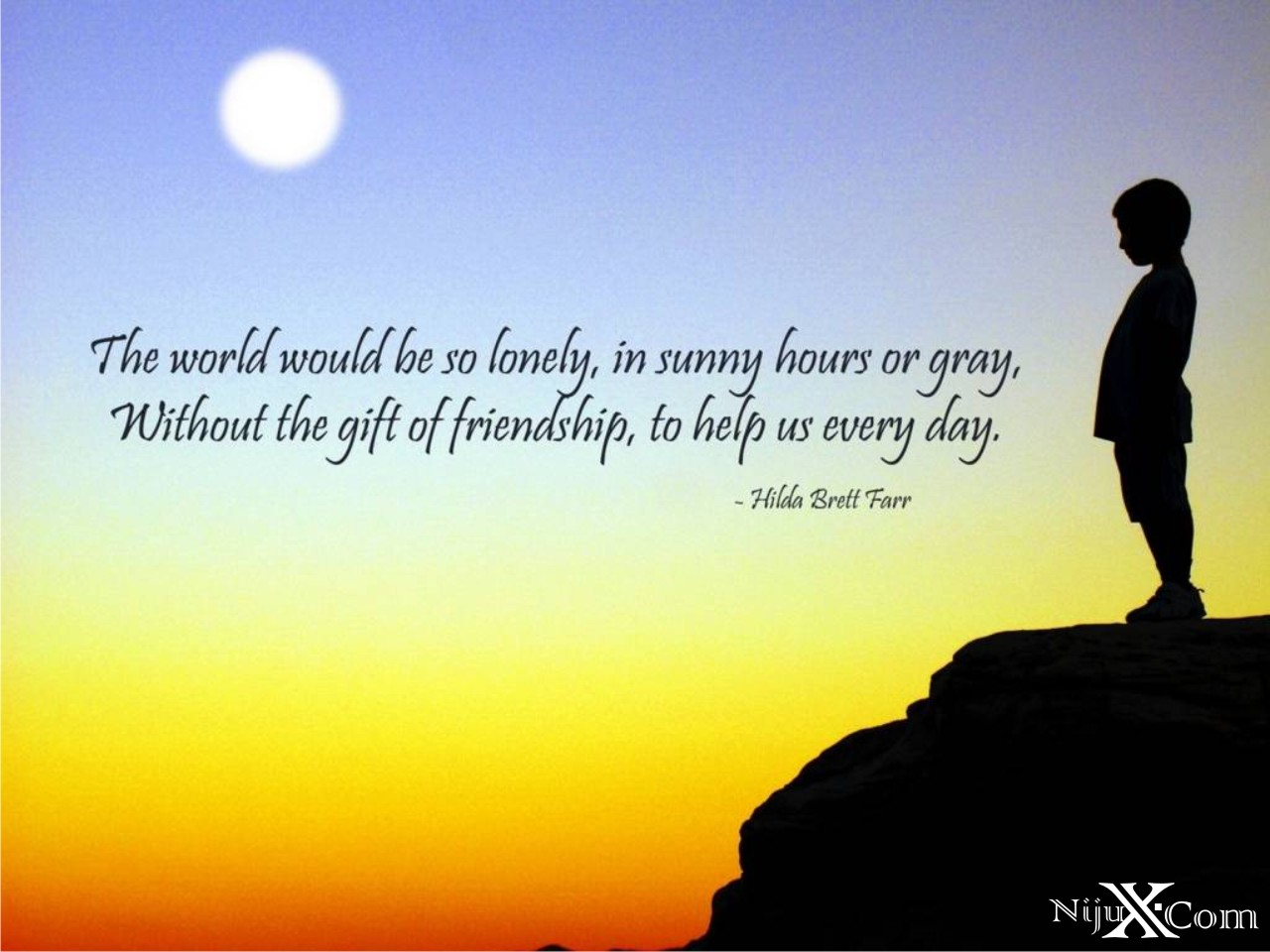 the world would be so lonely, in sunny hours or gray, without the gift to friendship, to help us every day. hilda brett farr